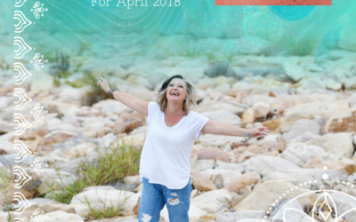 Soul Magic of April 2018 and the shift it holds for you.