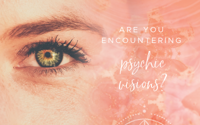 Are you encountering psychic visions?