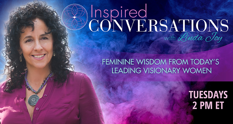 Inspired Radio with Linda Joy talking Empaths & the Divine Feminine